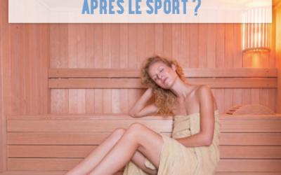 Pourquoi faire une séance de sauna après le sport ?